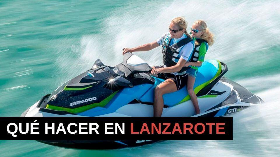 Qué hacer en Lanzarote